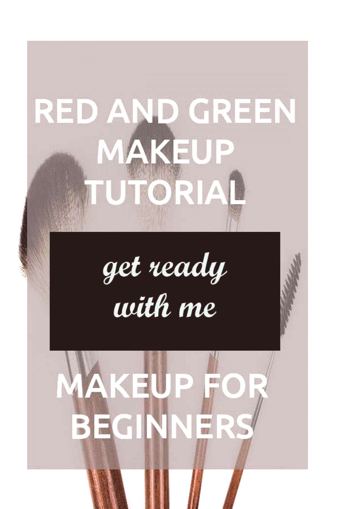 Step By Step Colorful Makeup Tutorial Video For Beginners Including Foundation Beginners